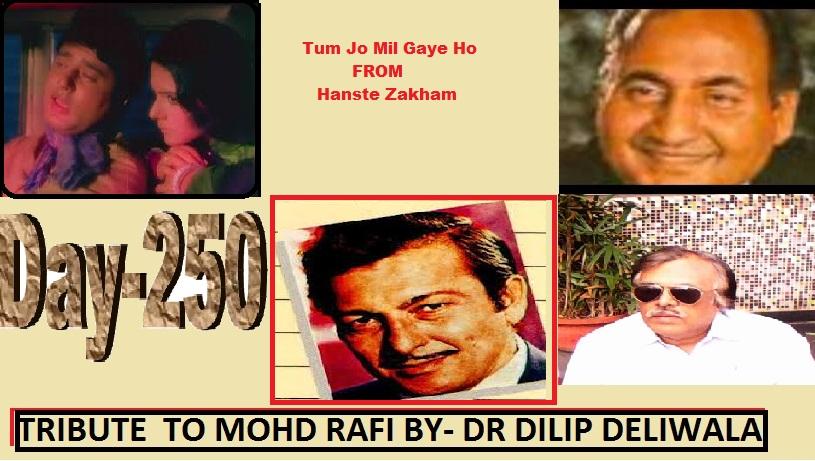 Tum Jo Mil Gaye Ho, To Ye Lagta Hai Ke Jahan Mil Gaya FROM Hanste Zakhm (1973) By Dr Dilip Deliwala